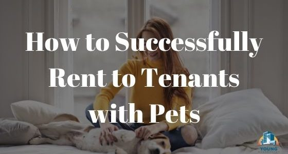 How to Successfully Rent to Tenants with Pets