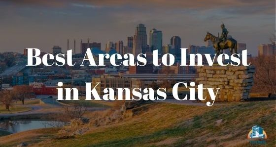 Best Areas to Invest in Kansas City